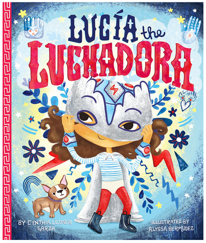 Books that EMpower Latina Girls - Little Luchadora