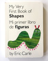 Bilingual Book Mi Primer Libro de Formas - My Very First Book of Shapes by Eric Carle - Mi LegaSi
