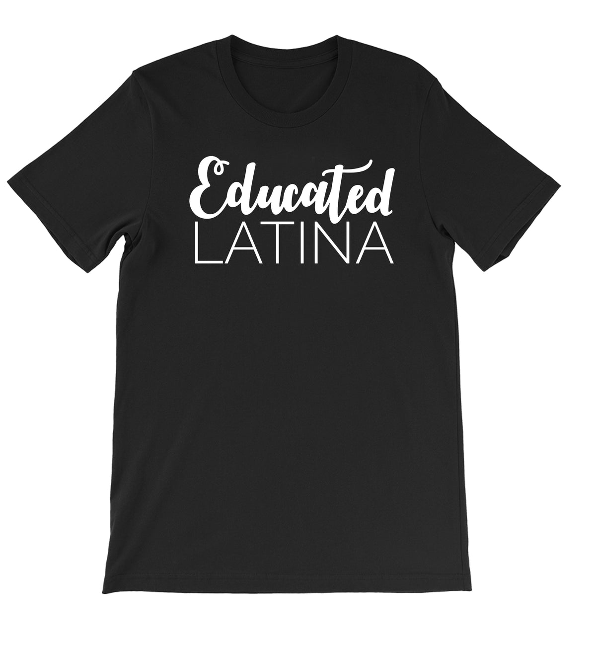 Mi LegaSi Educated Latina Adult T-Shirt