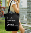 I'm Not a Regular Mom, I'm a Latina Mom! - Heavy Duty Natural Canvas Tote Bag
