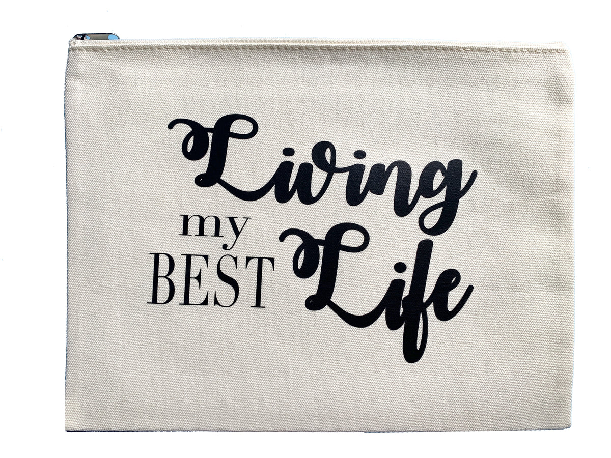Living my Best Life - Multi Use Large Canvas Pouch Ipad Bag - Mi LegaSi