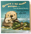 Bilingual Book Quiero a mi Mama Porque (I Love my Mommy Because...) - Mi LegaSi