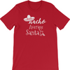 Nacho Average Santa Adult T-Shirt - Mi LegaSi