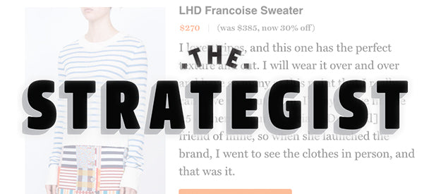 LHD in New York Magazine's The Strategist