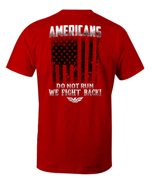 Americans Fight Back T-Shirt