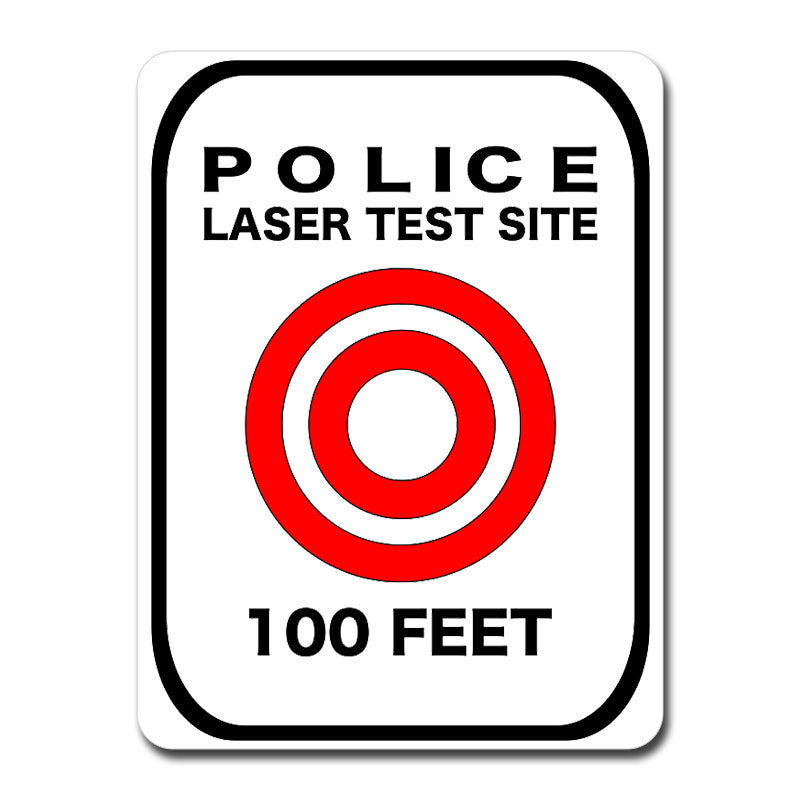 Laser Test Site Reflective Sign