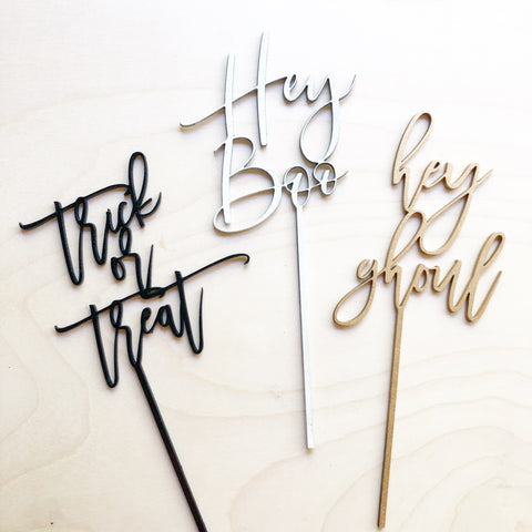 Hey Ghoul, Hey Boo, Or Trick or Treat Cake Topper