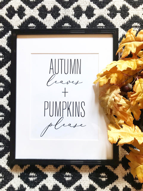 Autumn Leaves + Pumpkins Please Printable Art, Digital Download , Modern Decor