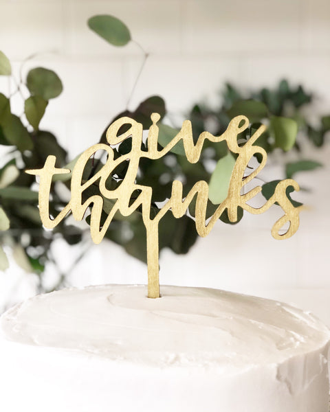 Give Thanks Dessert Topper