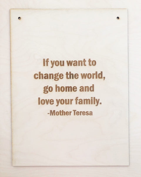 Engraved Wood Mother Teresa Quote Sign