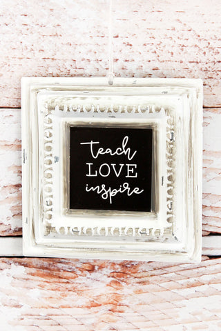 "Home Decor - Pressed Tin #5 ""Teach Love Inspire""*"