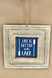 "Home Decor - Pressed Tin ""Life is Better at the Lake""*"