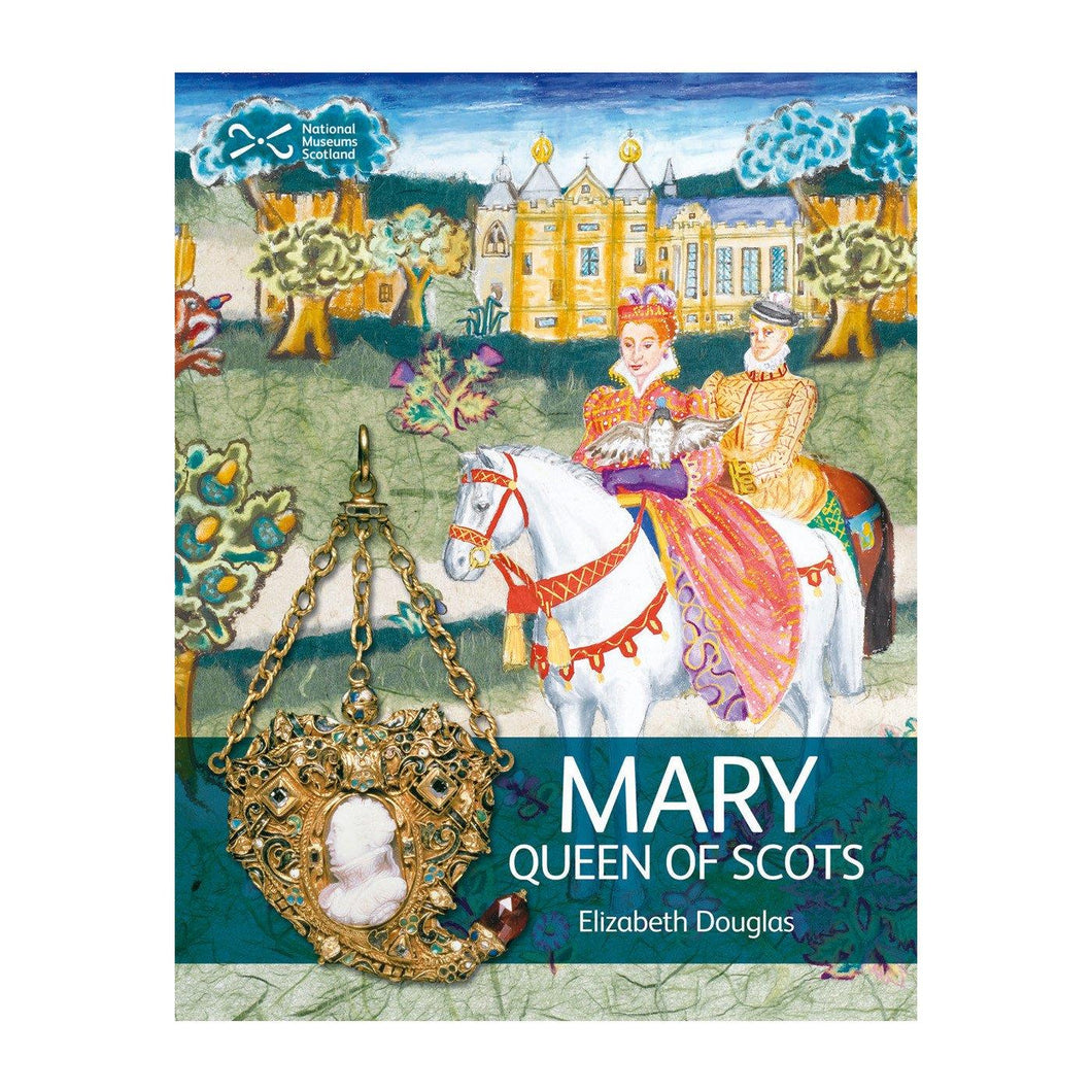 National Museums Scotland | Mary, Queen of Scots