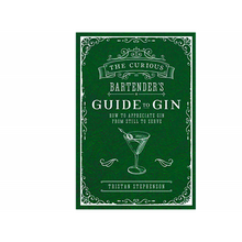 The Curious Bartender's Guide to Gin | Tristan Stephenson
