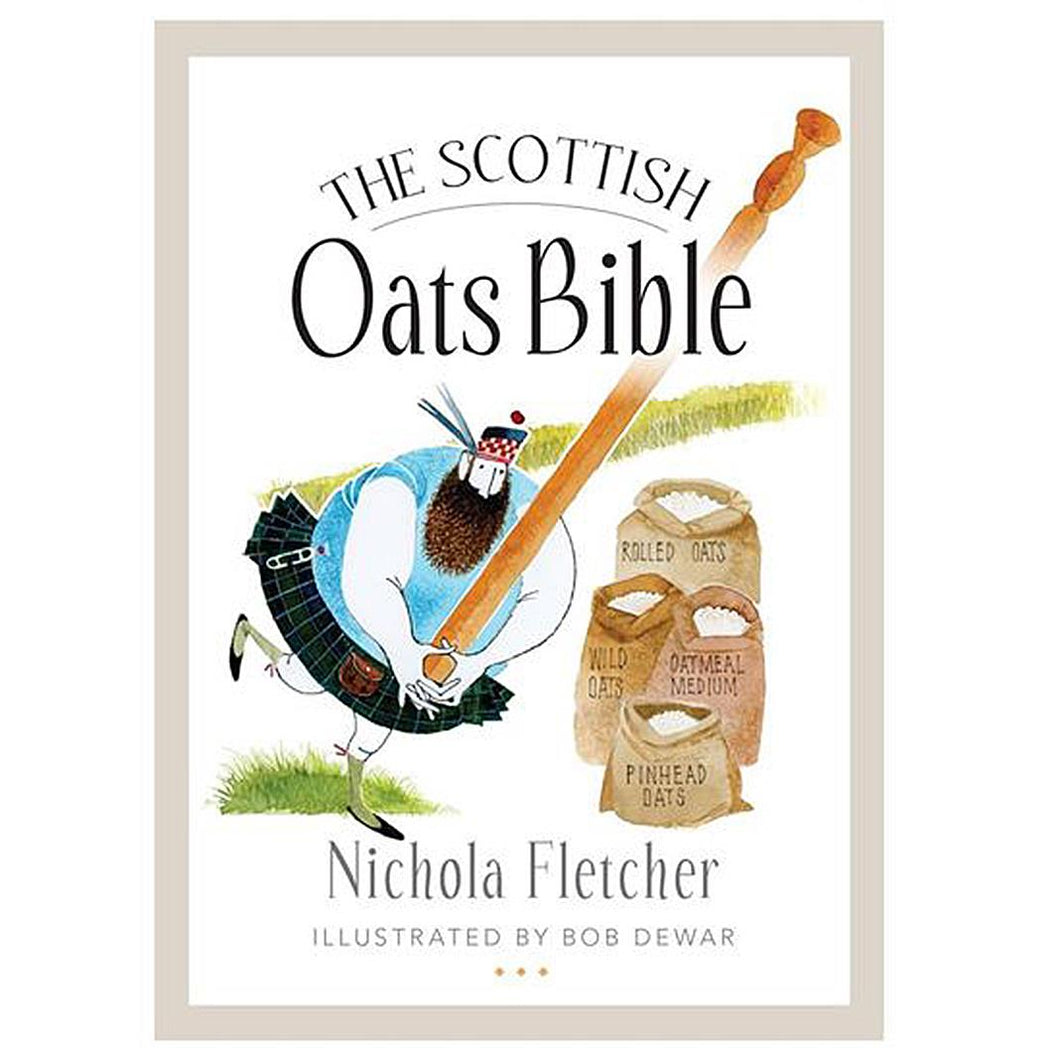 The Scottish Oats Bible Cookbook
