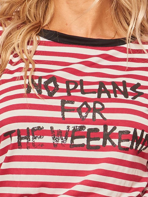 No Plans for the weekend T Shirt