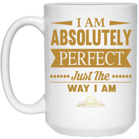 I Am Absolutely - 15 oz. White Mug