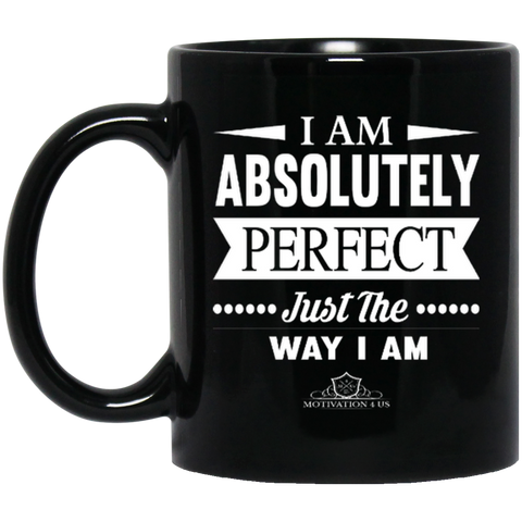 I Am Absolutely -  11 oz. Black Mug