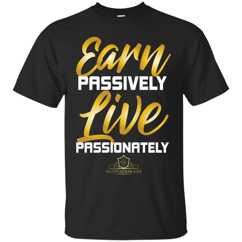 Earn Passively - Unisex Ultra Cotton T-Shirt