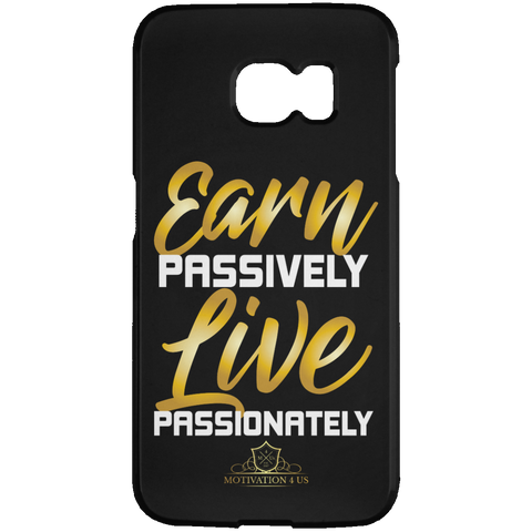 Earn Passively - Samsung Galaxy S6 Edge Case