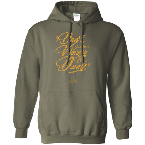 Don't Be A Viewer - Unisex Pullover Hooded Sweatshirt