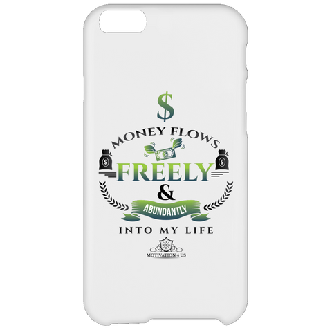 Money Flows Freely - White iPhone 6 Plus Case