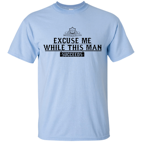Excuse Me Man - Unisex Ultra Cotton T-Shirt