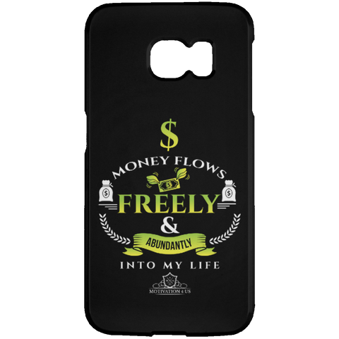 Money Flows Freely - Black Samsung Galaxy S6 Edge Case