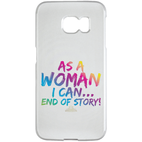 As A Woman I Can - Samsung Galaxy S6 Edge Case