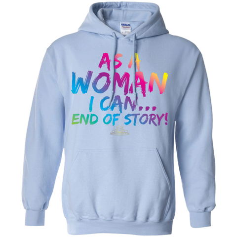 As A Woman I Can - Unisex Pullover Hooded Sweatshirt