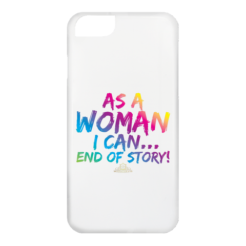 As A Woman I Can - iPhone 6 Case