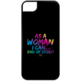 As A Woman I Can - iPhone 5 Case