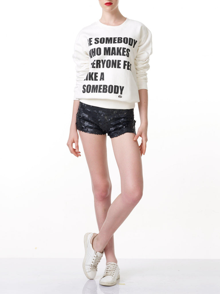 FK By Farah Khan. Be Somebody Who Makes Everyone Feel Like A Somebody Sweatshirt