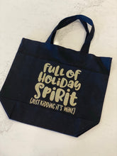 Load image into Gallery viewer, Full of Holiday Spirit Tote