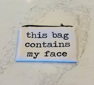 This Bag Contains My Face