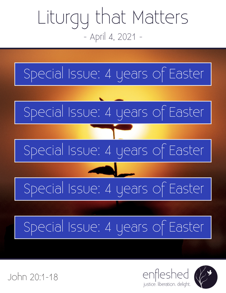 Liturgy that Matters - Special Issue: 4 years of Easter