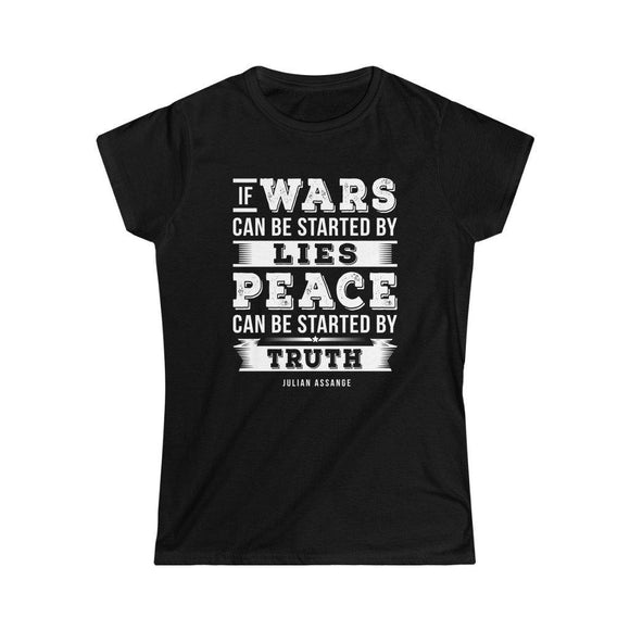 Peace can be started by Truth (white text) - Women's Slim Tee