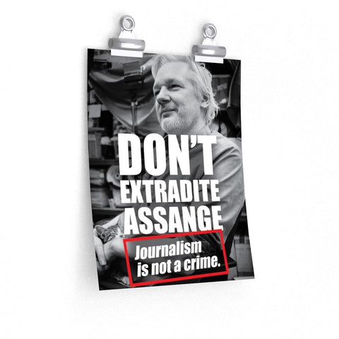 Don't Extradite Assange - Poster - WikiLeaks Shop