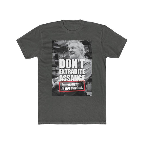 Don't Extradite Assange - Journalism is Not a Crime - Men's Premium Fitted Tee