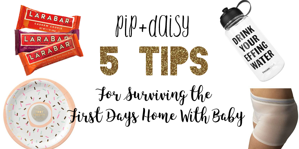 5 Tips for Surviving the First Days at Home with Baby
