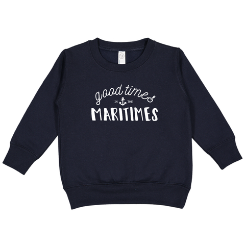 Good Times in the Maritimes Toddler Fleece Sweatshirt