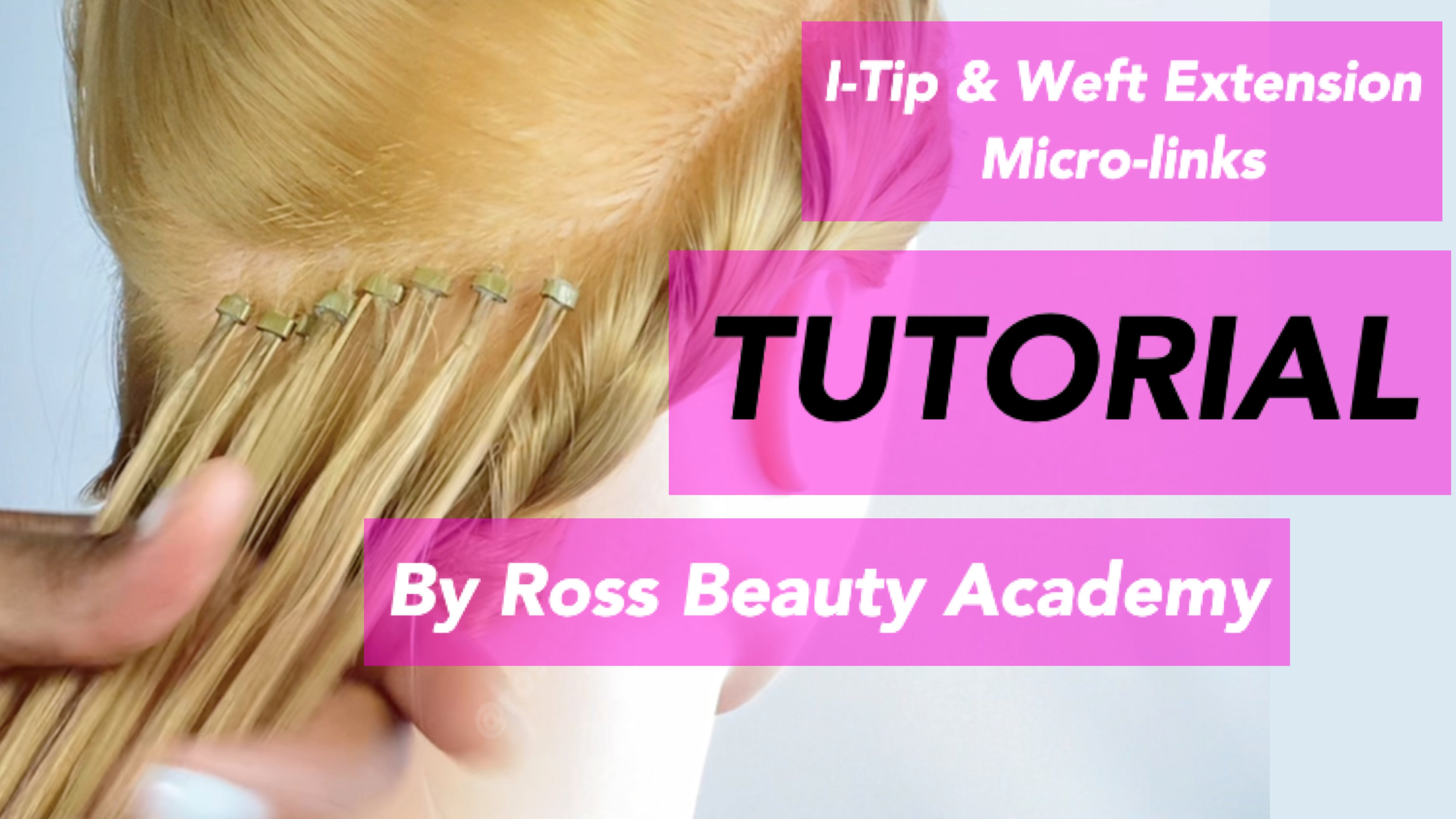 I-Tip & Weft Extension Micro- Link Tutorial
