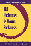 All Sickness is Home Sickness
