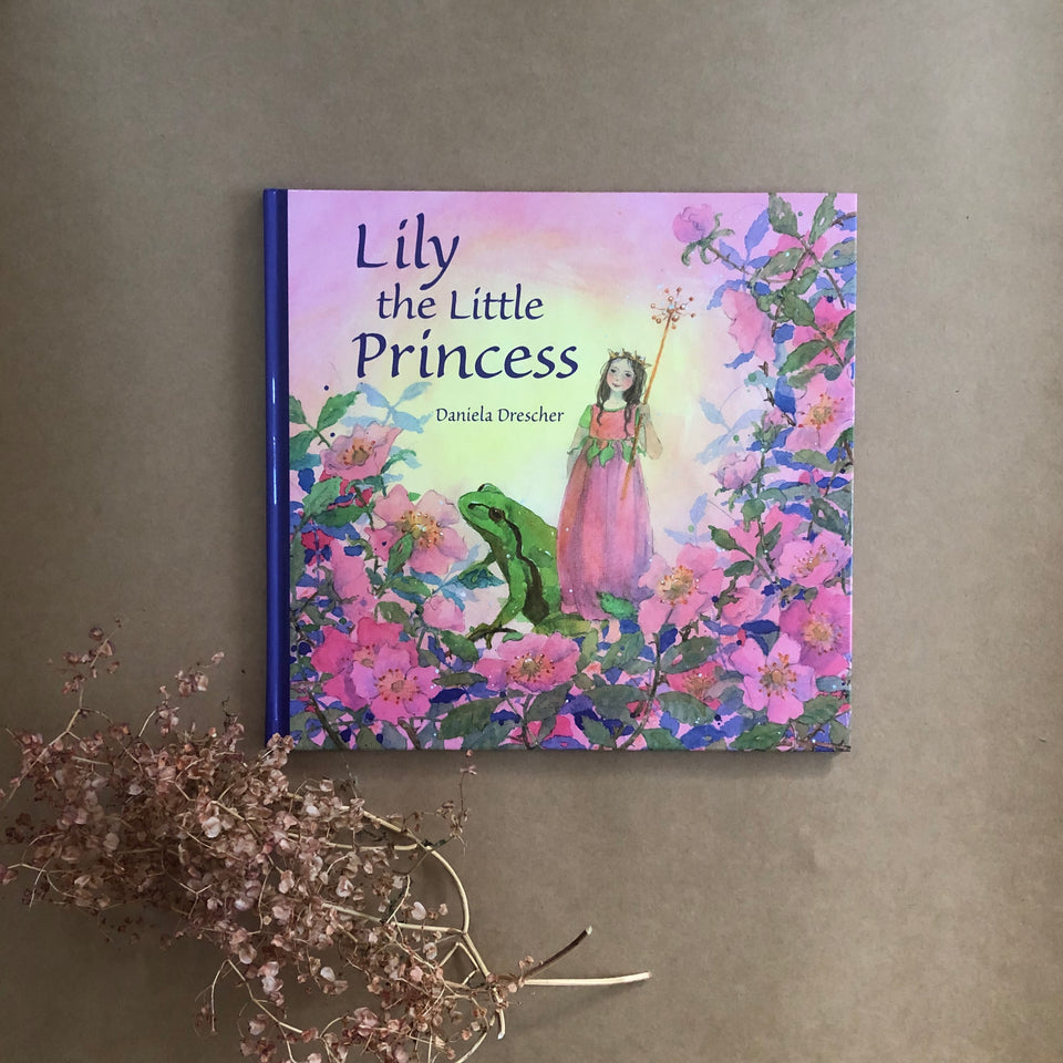 LILY THE LITTLE PRINCESS ~ DANIELA DRESCHER