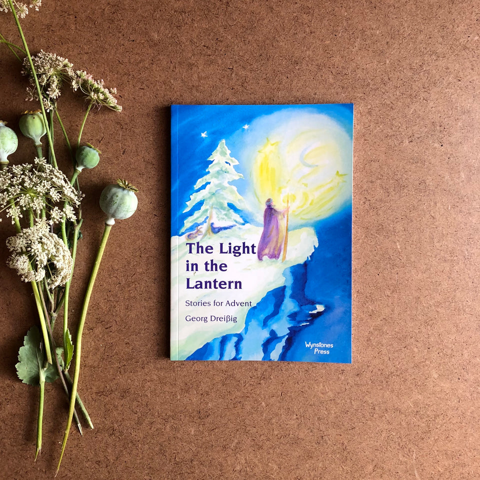 THE LIGHT IN THE LANTERN ~ STORIES FOR ADVENT