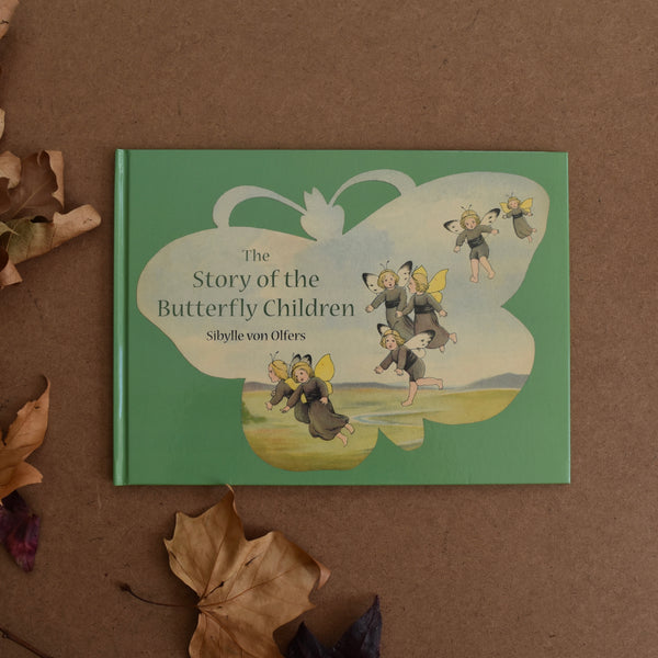 THE STORY OF THE BUTTERFLY CHILDREN ~ SIBYLLE VON OLFERS