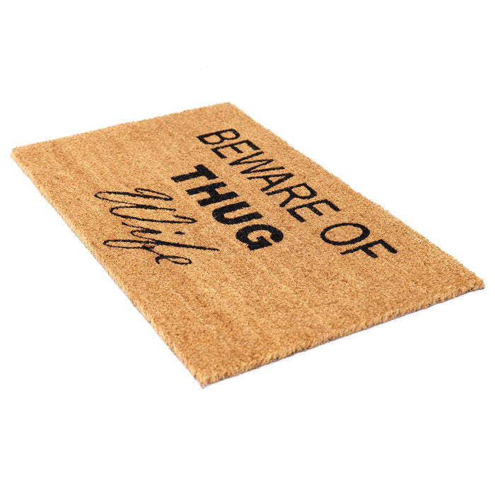 Beware of Thug Wife Funny Doormat
