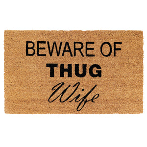 """Beware of Thug Wife"" printed Natural Coir Funny Door Mat - OnlyMat"