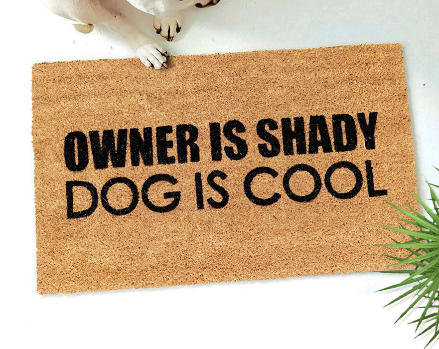 Owner is Shady Funny Doormat