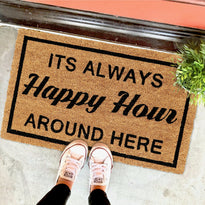 "Funny ""It's Always Happy Hour Around Here"" Printed Natural Coir Floor Mat - OnlyMat"